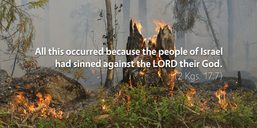 2-kings-17-all-this-occurred-because-the-people-of-israel-had-sinned-against-the-lord-their-god