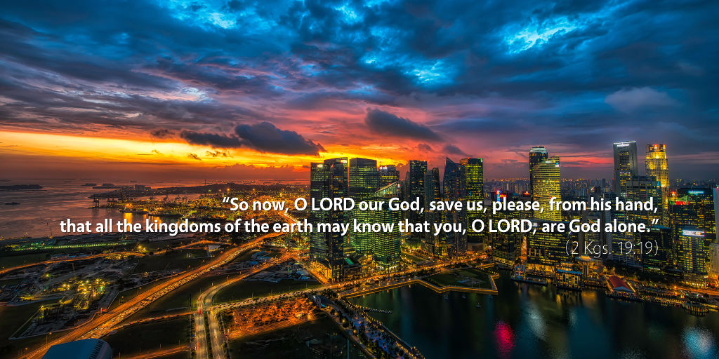 2-kings-19-so-now-o-lord-our-god-save-us-please-from-his-hand