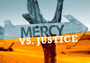 mercy vs justice
