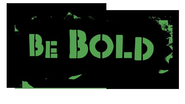 Be Bold Image