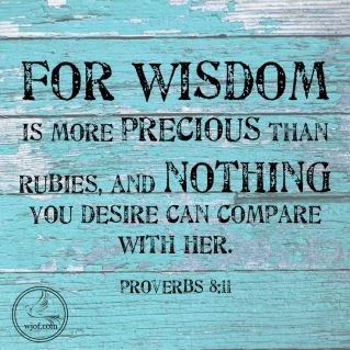 wisdom more precious than rubies