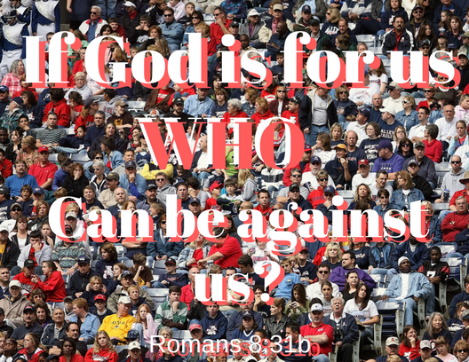 Romans 8-31b