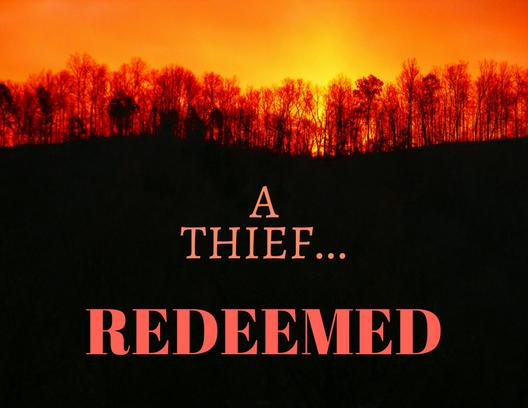 A THIEF redeemed (1)