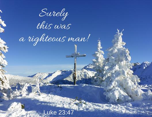 Luke 23 47