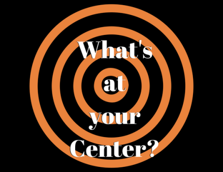 What's at your Center_