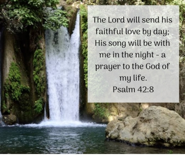Deep calls to deep in the roar of your waterfalls; All your breakers and your billows have swept over me. Psalm 42_7 (1)