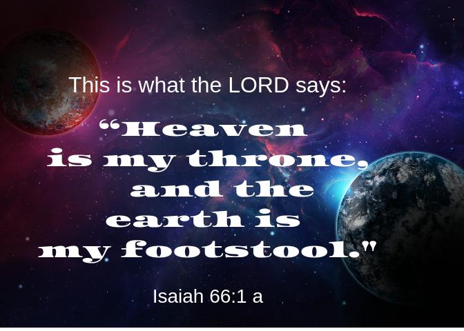 Isaiah 66 1 a