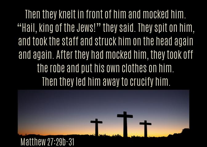 Matthew 27 29b-31
