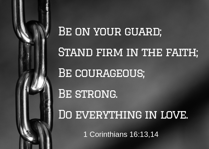 1 Corinthians 16 13 14