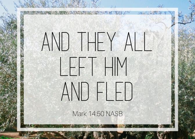 Mark 14 50 NASB