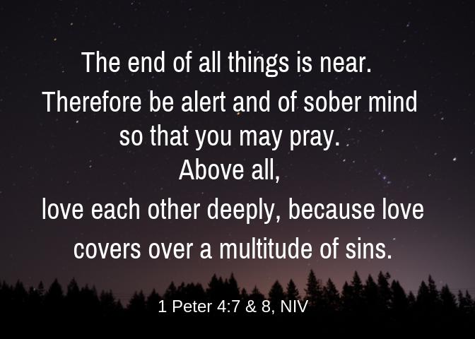 1 Peter 4 7 8 NIV