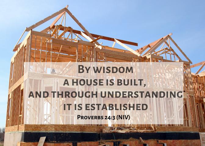 Proverbs 24 3 NIV