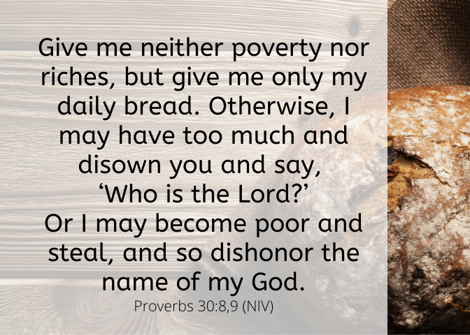 Proverbs 30 8 9 NIV