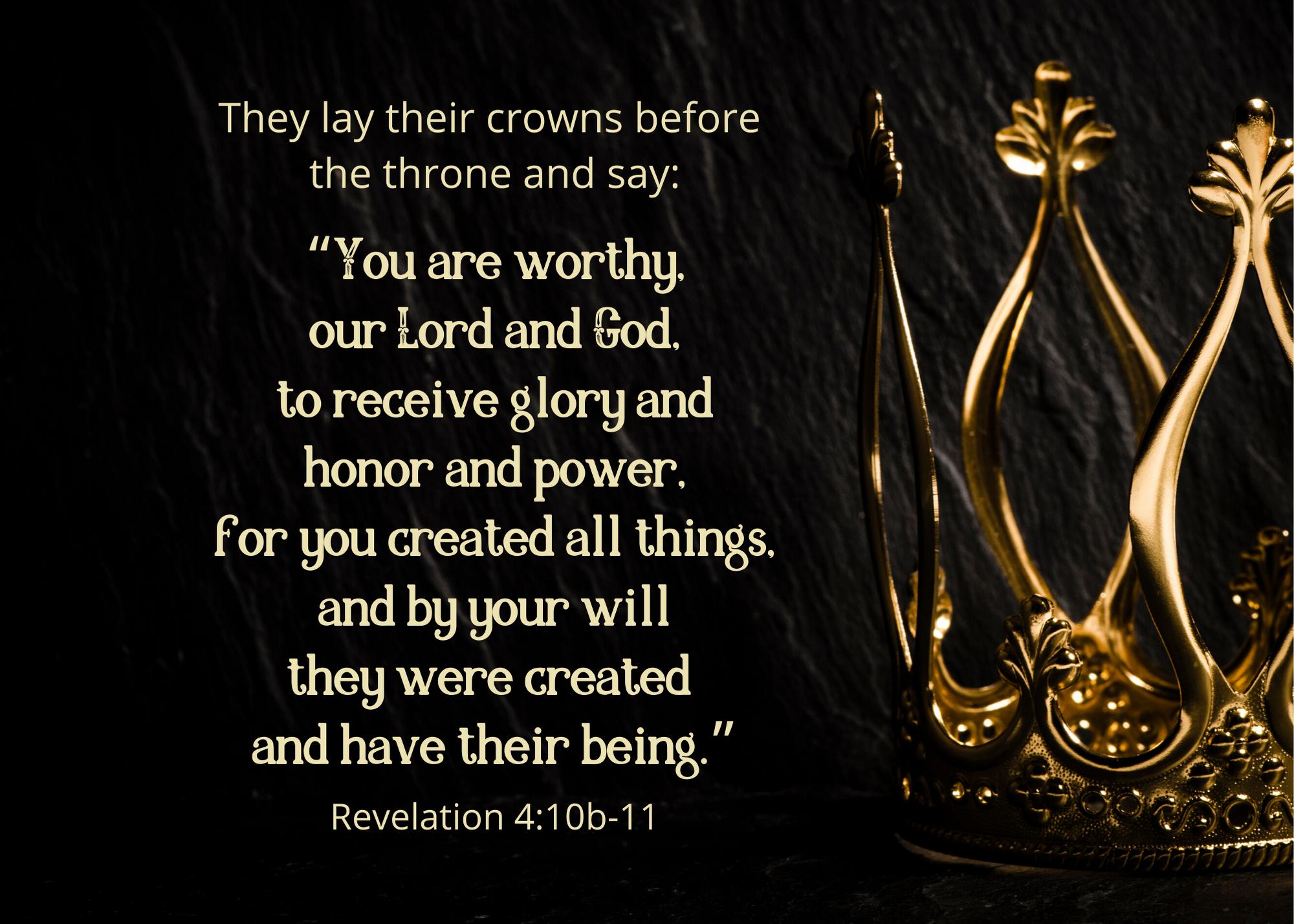 Revelation 4 10b 11