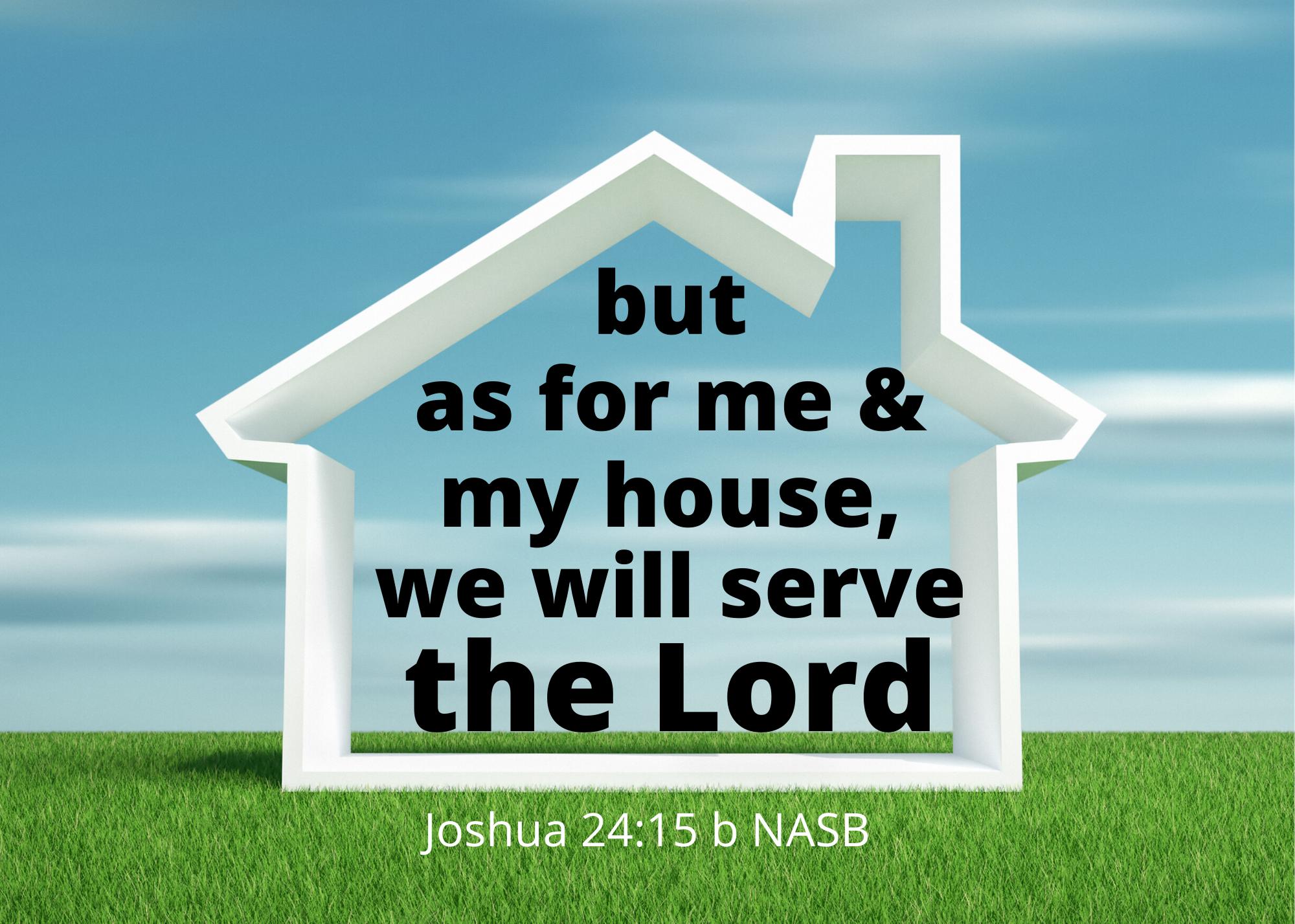 Joshua 24 15 b NASB