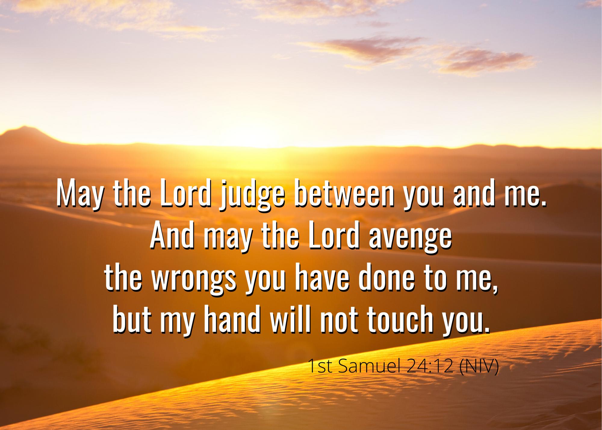 1 Samuel 24 12 NIV