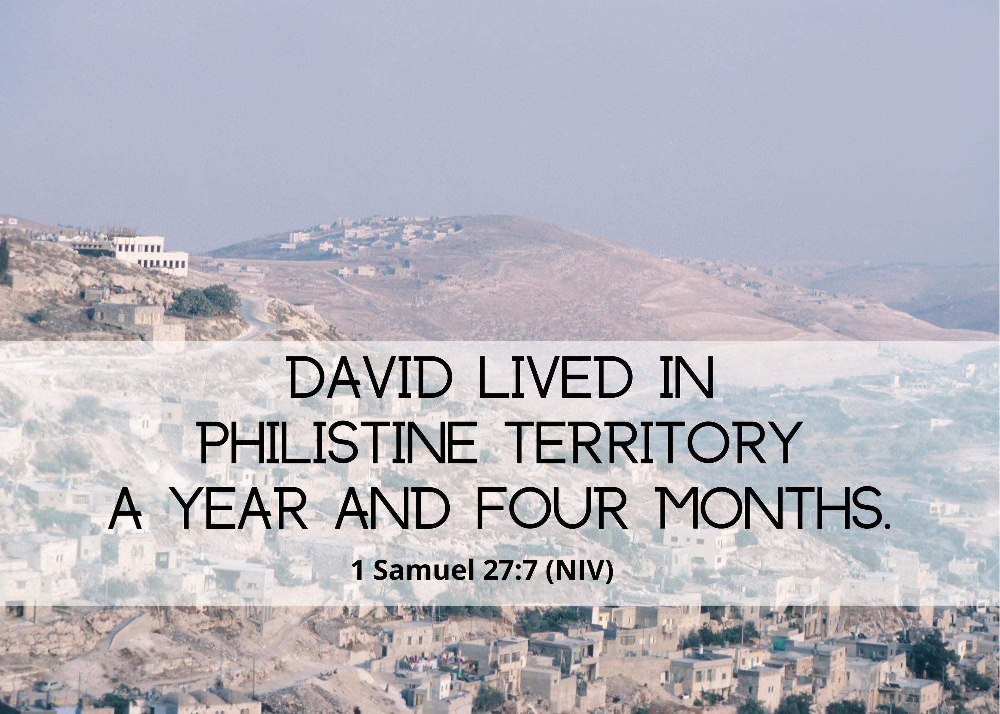 1 Samuel 27 7 NIV