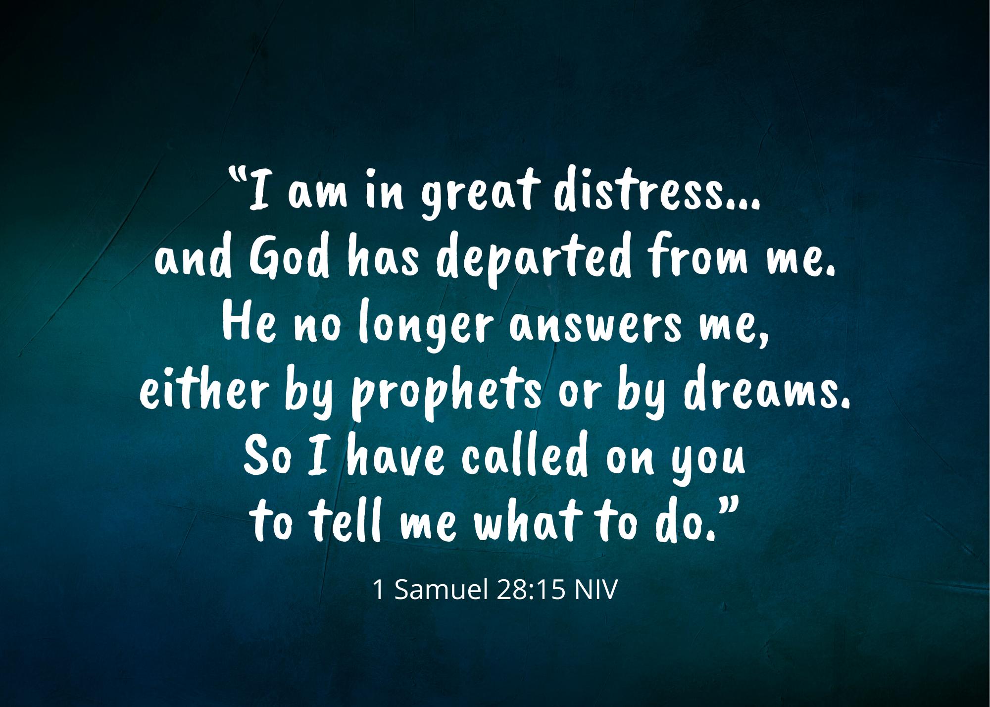 1 Samuel 28 15 NIV