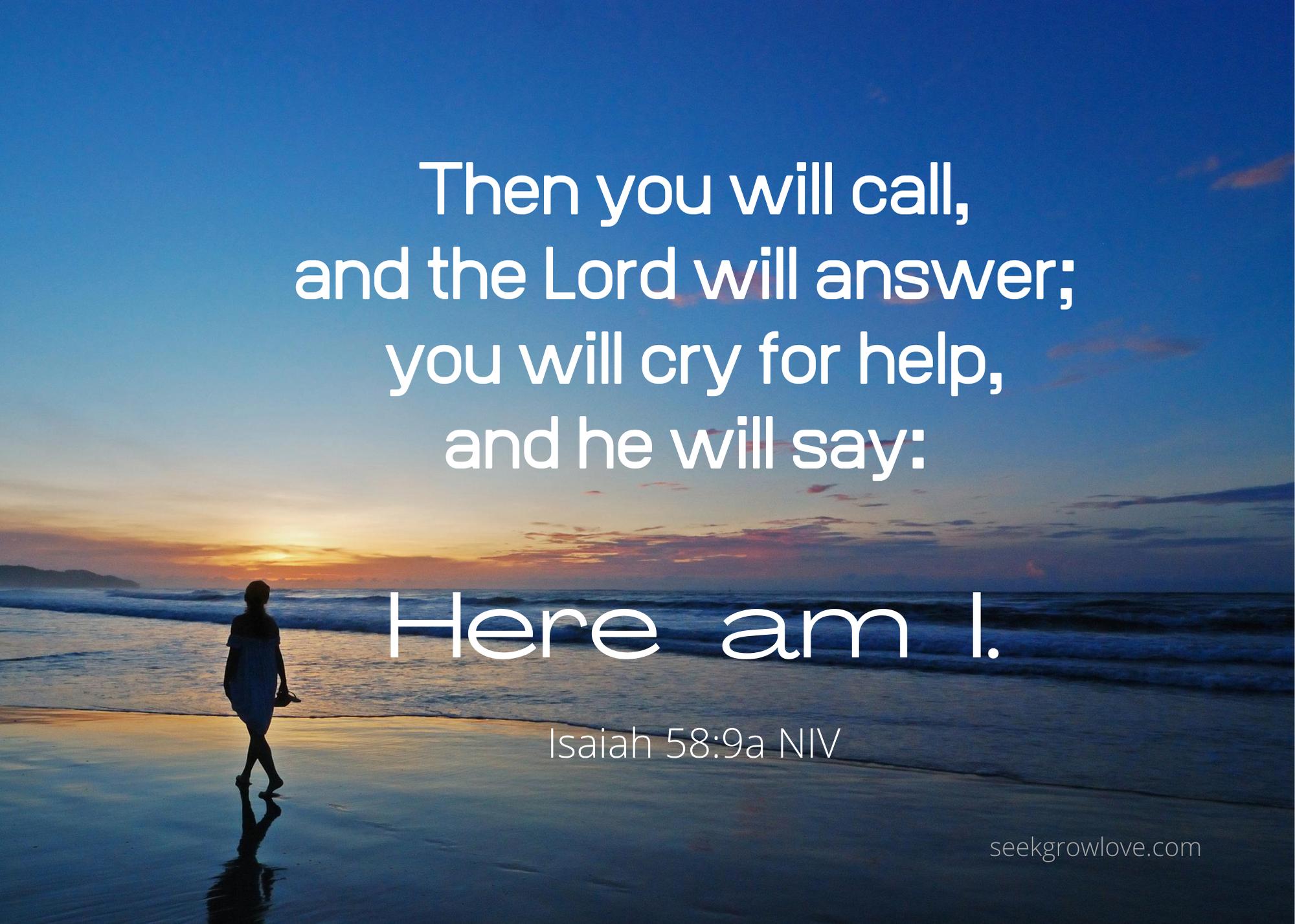 Isaiah 58 9a NIV