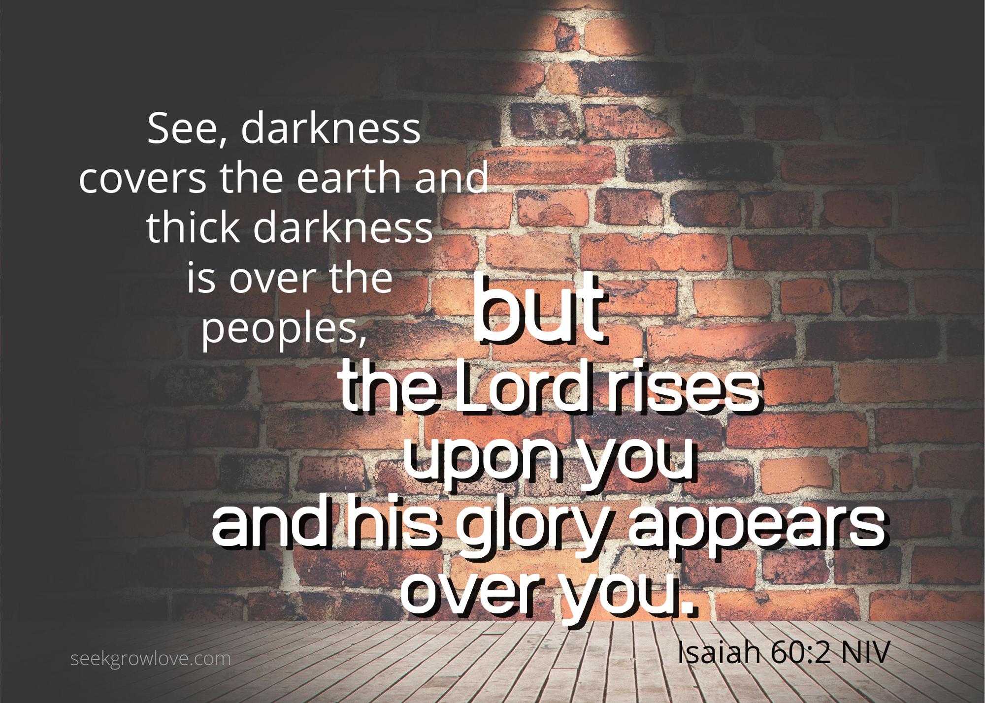 Isaiah 60 2 NIV sgl
